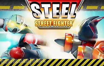 Steel: street fighter club