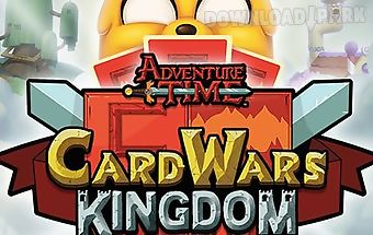 Adventure time: card wars kingdo..