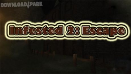 infested 2: escape horror game
