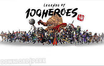 Legends of 100 heroes