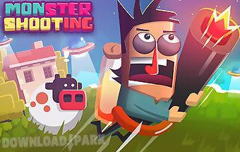 Monster shooting