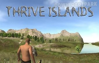 Thrive islands: survival
