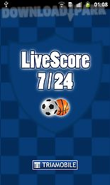 Livescore 7/24 Android App free download in Apk