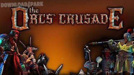 the orcs crusade