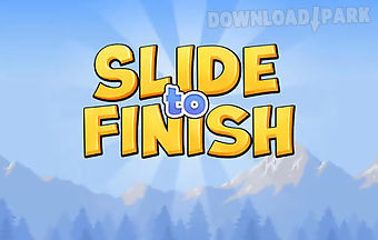 Slide to finish