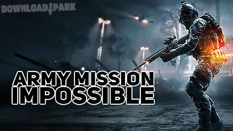 Army mission impossible Android Game free download in Apk
