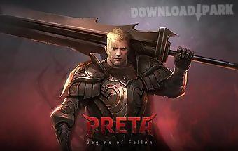 Preta: begins of fallen