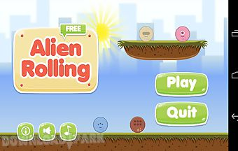 Alien rolling free
