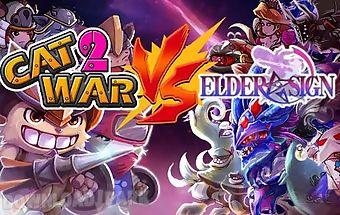 Cat war 2 vs elder-sign