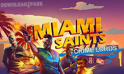 miami saints: crime lords