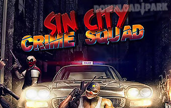 Sin city: crime squad
