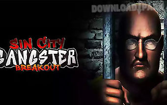 Sin city gangster breakout