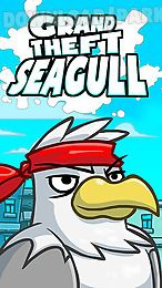 grand theft: seagull