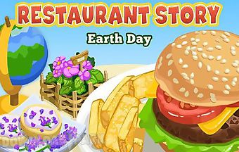 Restaurant story: earth day
