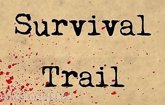 Survival trail