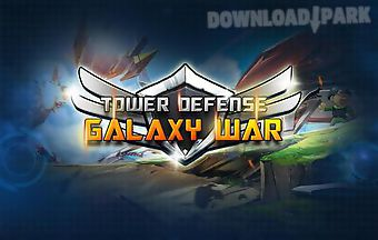 Tower defense: galaxy war