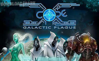 x-core: galactic plague