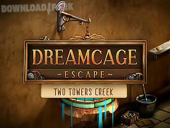 dreamcage escape: two towers creek