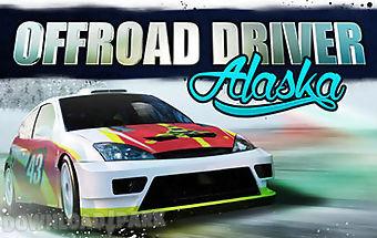 Offroad driver: alaska
