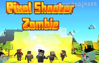 Pixel shooter: zombies