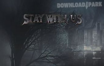 Stay with us