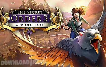 The secret order 3: ancient time..