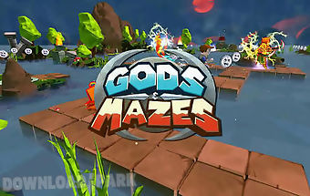 Gods and mazes