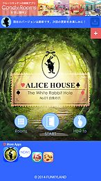 escape alice house