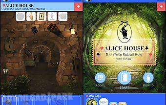 Escape alice house