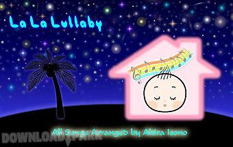 La la lullaby