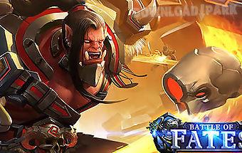 Battle of fates