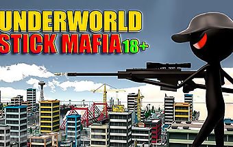 Underworld stick mafia 18+