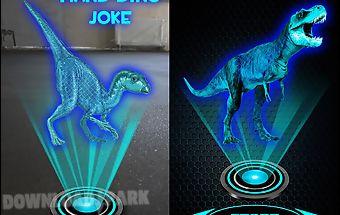 Hologram hand dino joke
