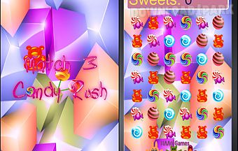 Candy rush match 3