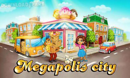 megapolis city: village to town