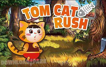 Tom cat rush