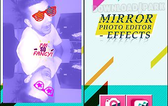 Mirror photo editor - effects