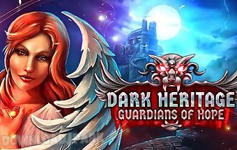 Dark heritage: the guardians of ..