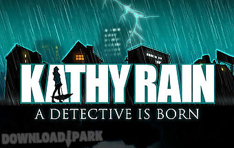 Kathy rain: a detective is born
