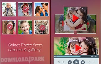 Photo to video maker