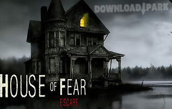 House of fear - escape