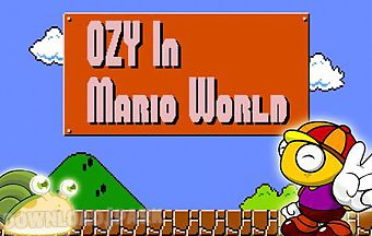 Ozy in mario world