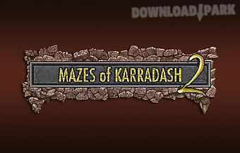 Mazes of karradash 2
