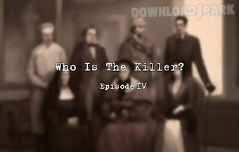 Who is the killer? episode 4