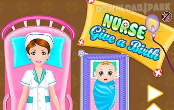 Nurse give a birth