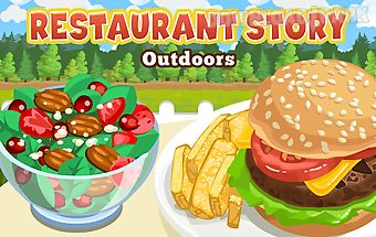 Restaurant story: outdoors