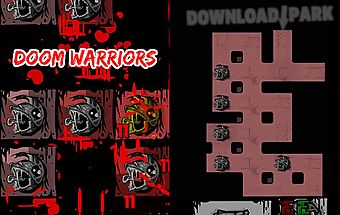 Doom warriors: tap crawler