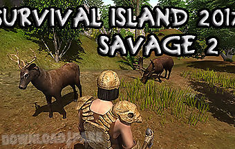 Survival island 2017: savage 2