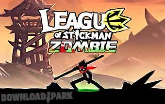 League of stickman: zombie