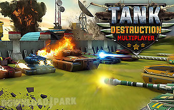 Tank destruction: multiplayer